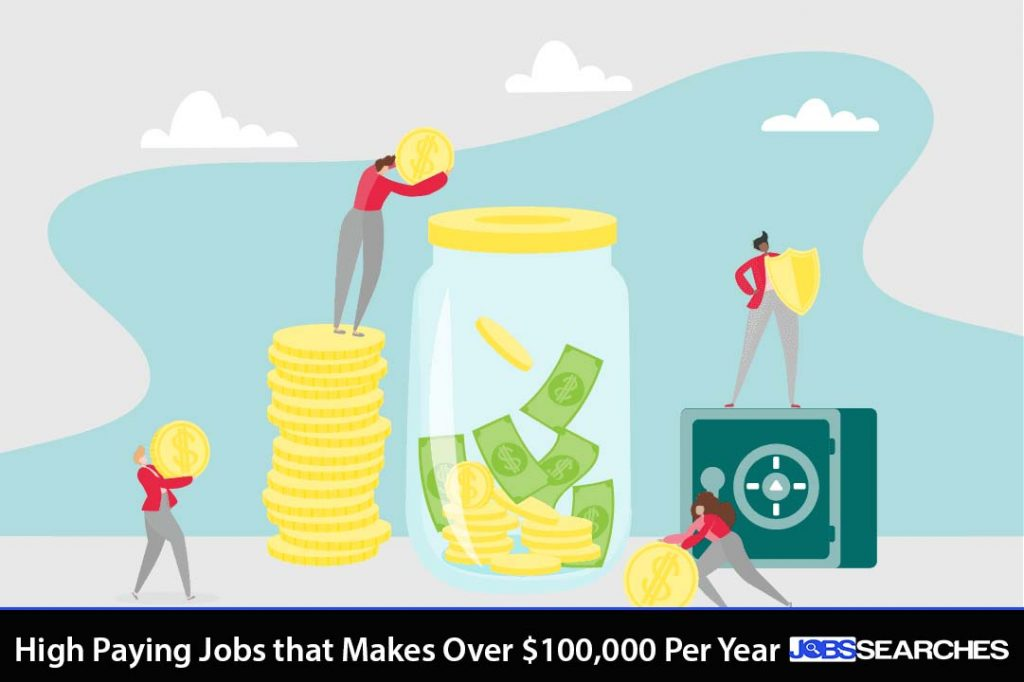 High Paying Jobs that Make Over $100,000 Per Year