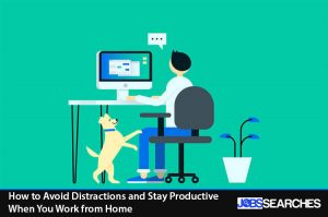 How to Avoid Distractions and Stay Productive When You Work from Home