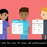 What are the best jobs for over 50 years old professionals?