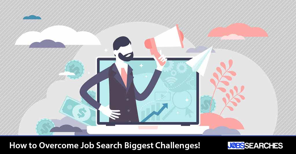 How to Overcome Job Search Biggest Challenges!