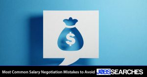 Most Common Salary Negotiation Mistakes to Avoid