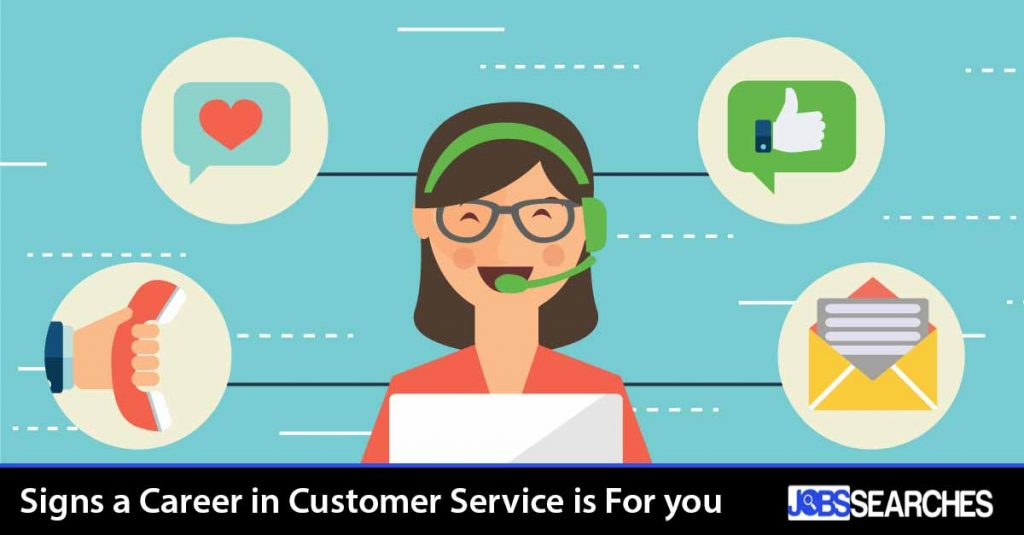 Signs a Career in Customer Service is For you
