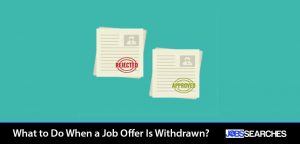 What to Do When a Job Offer Is Withdrawn?