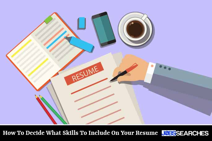 How To Decide What Skills To Include On Your Resume