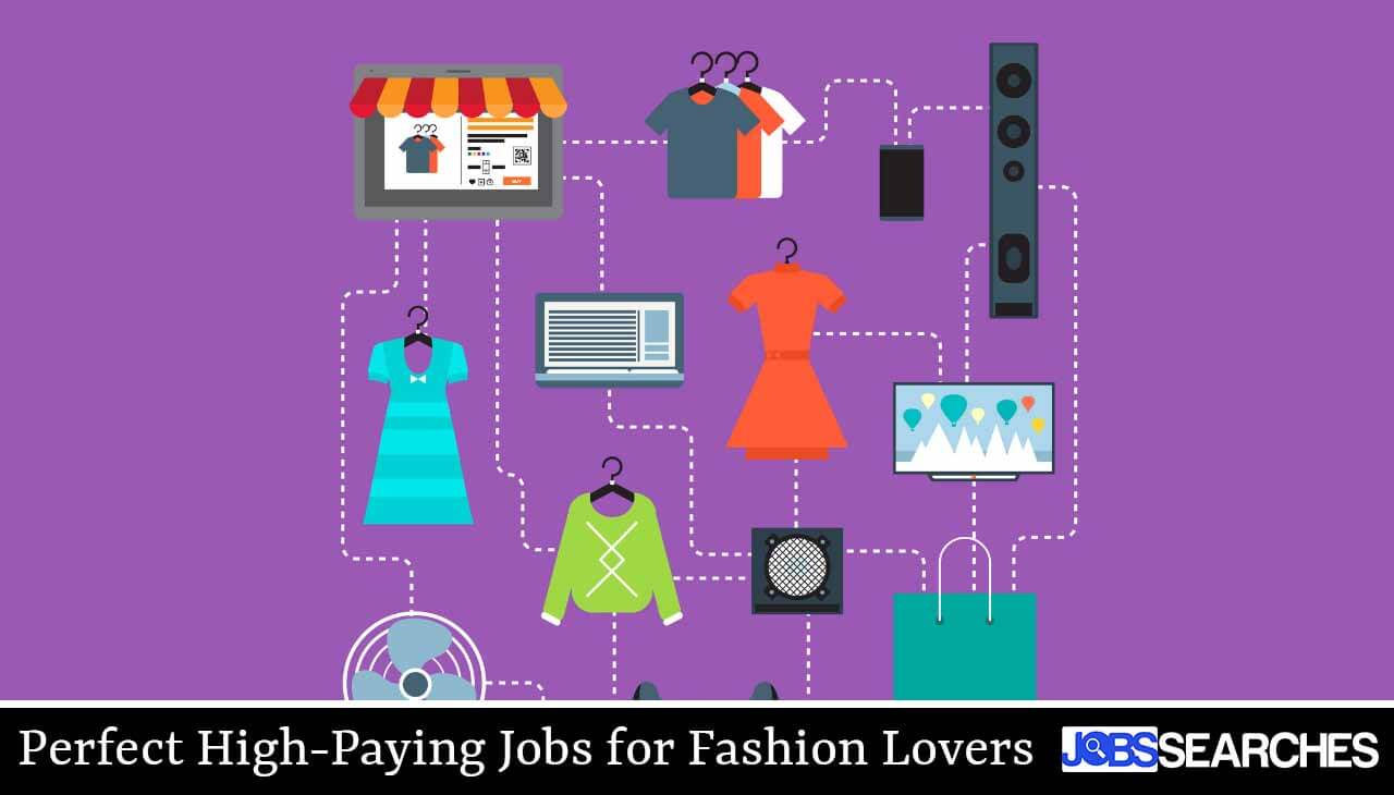 Perfect High-Paying Jobs for Fashion Lovers