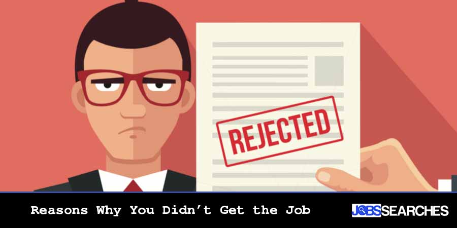 Reasons Why You Didn't Get the Job