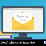 """Thank You Note"" After a Job Interview"
