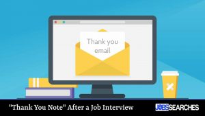 """""""Thank You Note"""" After a Job Interview"""