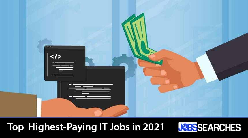 Top Highest-Paying IT Jobs in 2021