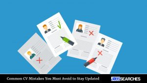 Common CV Mistakes You Must Avoid to Stay Updated