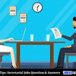 Interview Tips: Secretarial Jobs Question & Answers