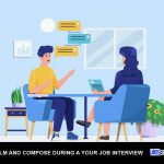 Stay Calm And Compose During a Your Job Interview