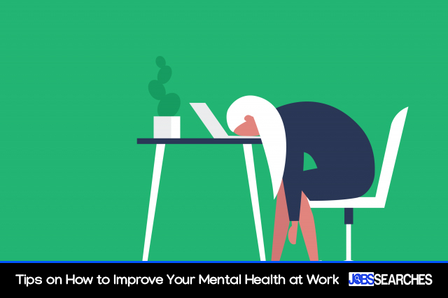 Tips on How to Improve Your Mental Health at Work