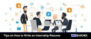 Tips on How to Write an Internship Resume
