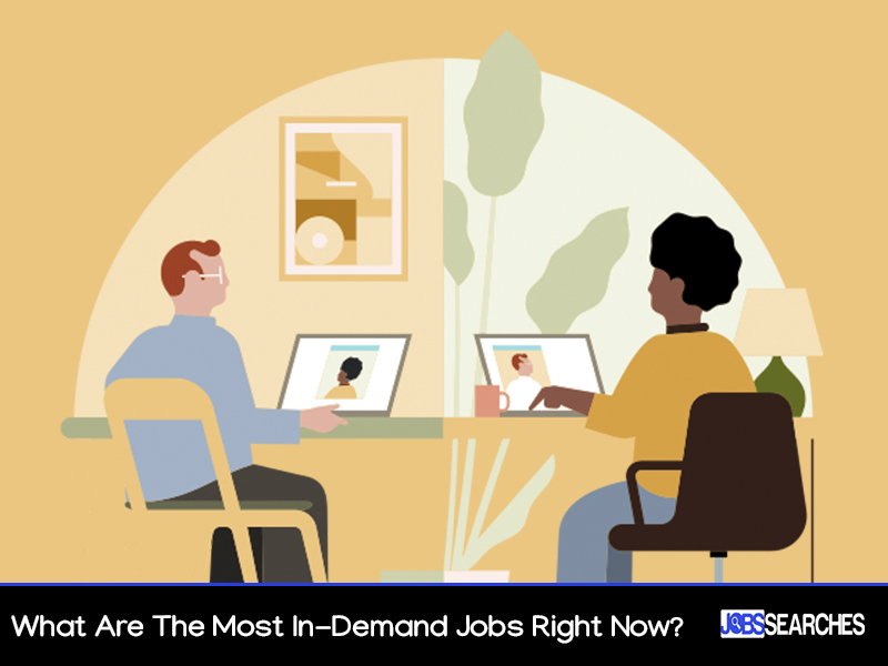 What Are The Most In-Demand Jobs Right Now?