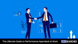 The Ultimate Guide to Performance Appraisal at Work