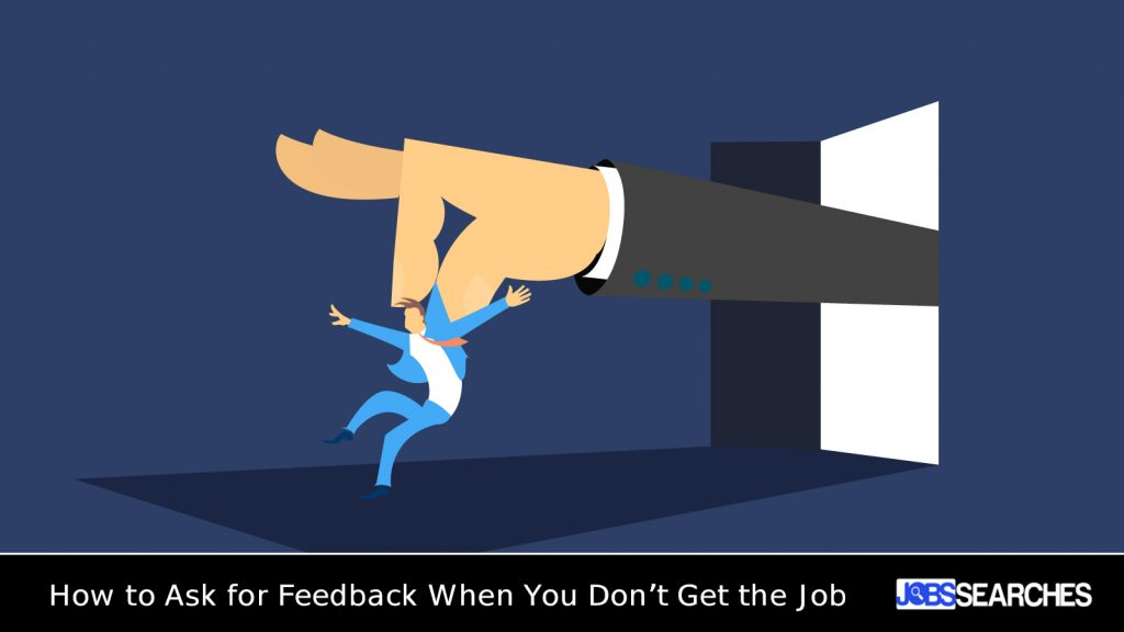 How to Ask for Feedback When You Don't Get the Job