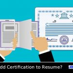 How to Add Certification to Resume?