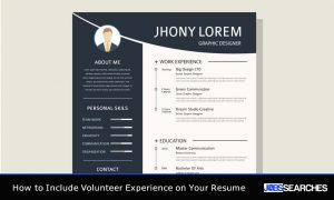 How to Include Volunteer Experience on Your Resume