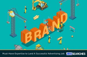 Must-Have Expertise to Land A Successful Advertising Job