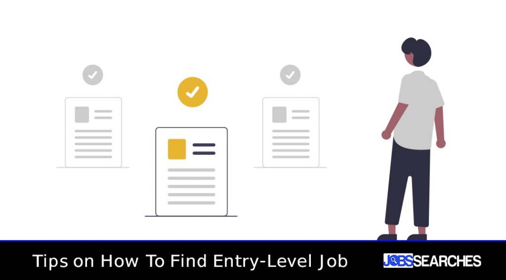 Tips on How To Find Entry-Level Job