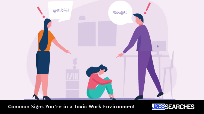 Common Signs You're in a Toxic Work Environment