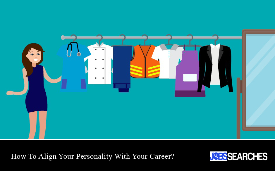 How To Align Your Personality With Your Career?