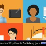 Typical Reasons Why People Switching Jobs