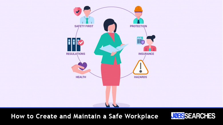How to Create and Maintain a Safe Workplace