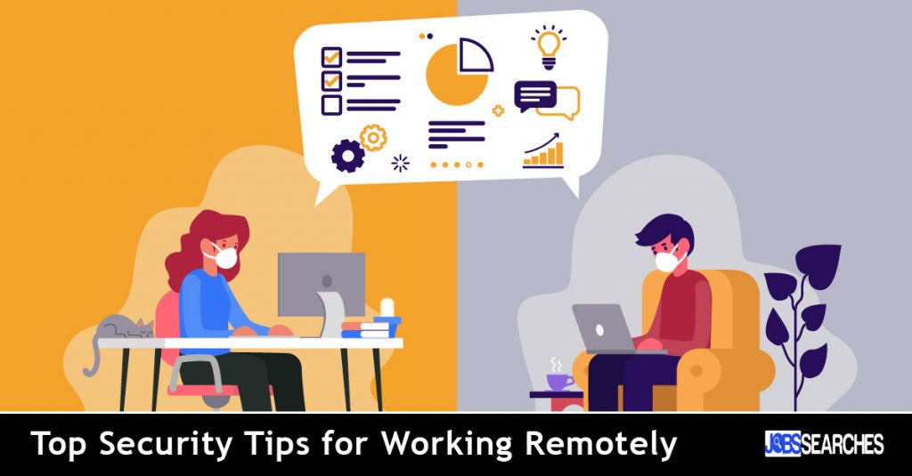 Security tips for Working Remotely