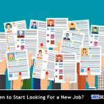 When to Start Looking For a New Job?