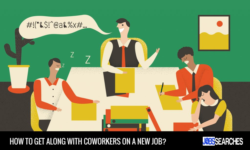 How to Get Along with Coworkers On A New Job?