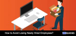 How to Avoid Losing Newly Hired Employees?